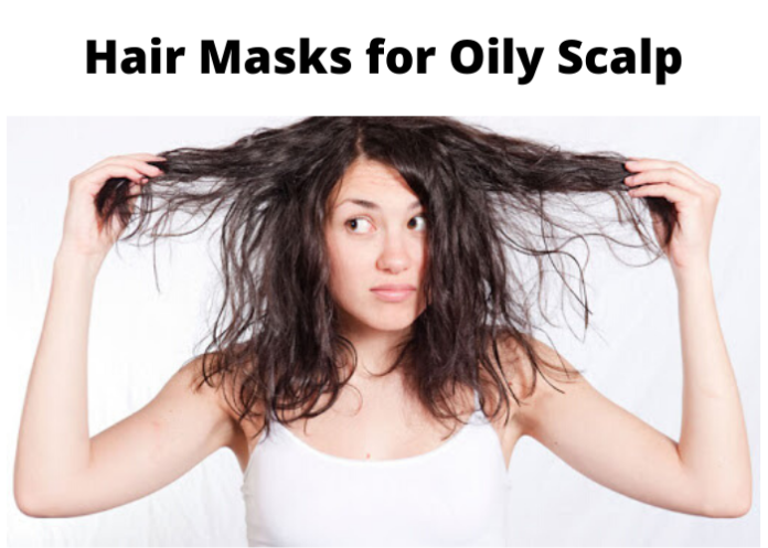 Hair Masks for Oily Scalp